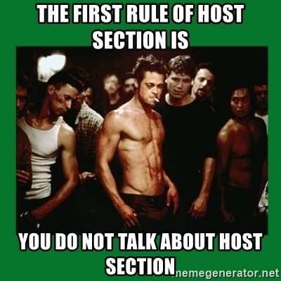 Fight Club  - The First rule of host section is you do not talk about host section