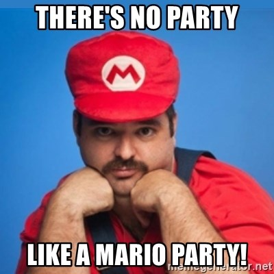 SUPERSEXYMARIO - THERE'S NO PARTY LIKE A MARIO PARTY!
