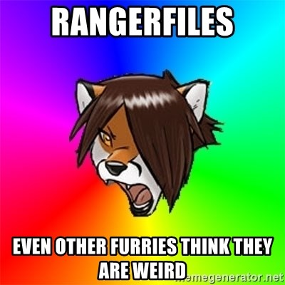 Advice Furry - Rangerfiles Even other furries think they are weird