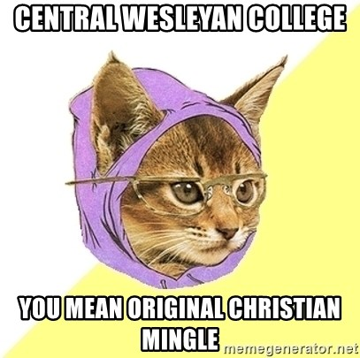 Hipster Kitty - Central Wesleyan College you mean original christian Mingle