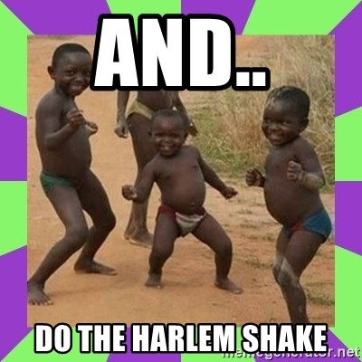 african kids dancing - AND.. DO THE HARLEM SHAKE