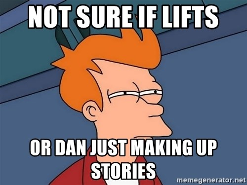 Futurama Fry - Not sure if lifts or dan just making up stories