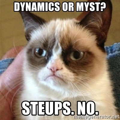 Grumpy Cat  - dynamics or myst? steups. no.