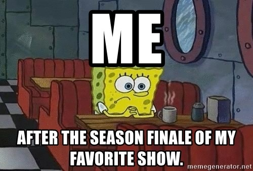 Coffee shop spongebob - Me After the season finale of my favorite show.