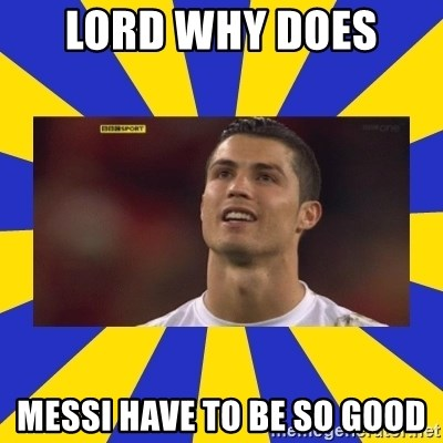 CRISTIANO RONALDO INYUSTISIA - LORD WHY DOES  MESSI HAVE TO BE SO GOOD