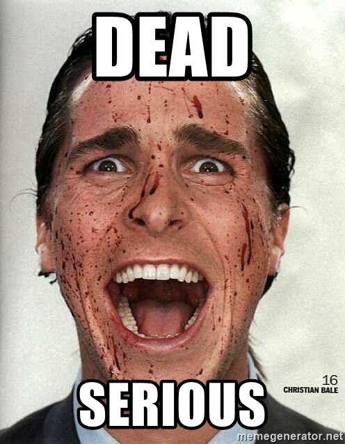 american psycho - Dead Serious