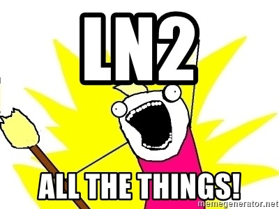 X ALL THE THINGS - LN2 ALL THE THINGS!