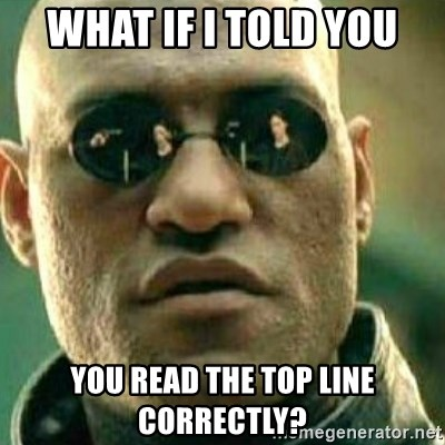 What If I Told You - what if I told you you read the top line correctly?