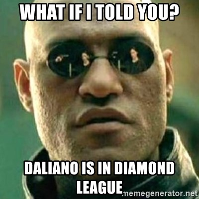 what if i told you matri - What if I told you? Daliano is in diamond league