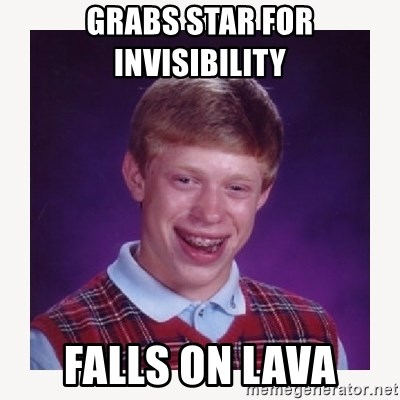 nerdy kid lolz - GRABS STAR FOR INVISIBILITY  FALLS ON LAVA
