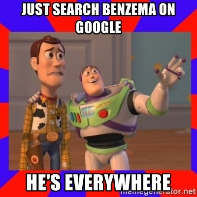 Everywhere - JUST SEARCH BENZEMA ON GOOGLE HE'S EVERYWHERE