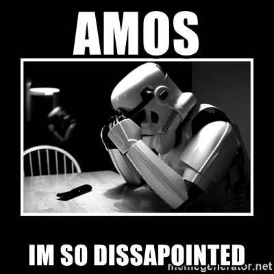 Sad Trooper - amos im so dissapointed