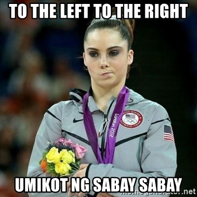McKayla Maroney Not Impressed - To the left to the right umikot ng sabay sabay