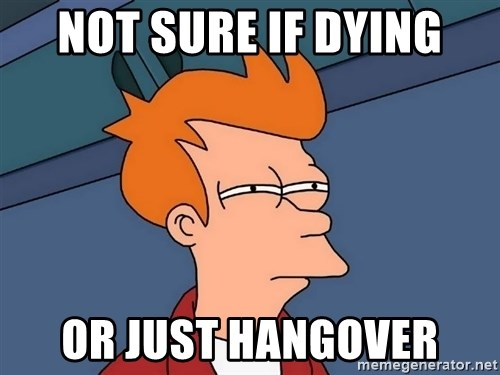 Futurama Fry - Not sure if dying or just hangover