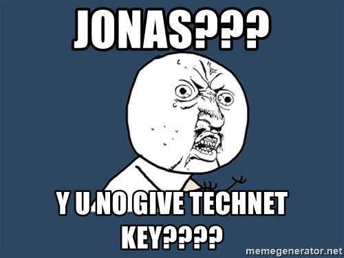 Y U No - JONAs??? Y U NO give technet key????