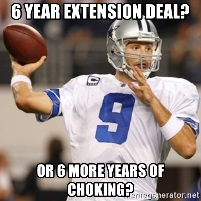 Tonyromo - 6 year extension deAl? Or 6 more years of chOking?