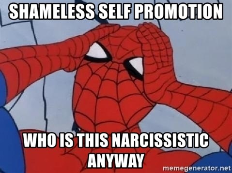 Hungover Spiderman - Shameless self promotion who is this narcissistic anyway