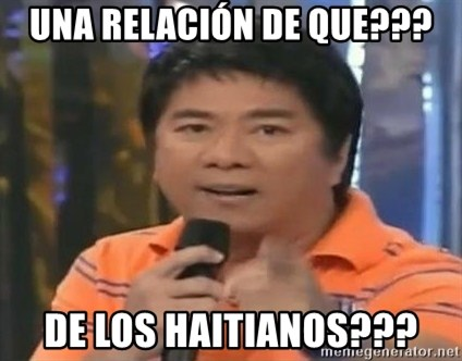 willie revillame you dont do that to me - UNA RELACIÓN DE QUE??? DE LOS HAITIANOS???