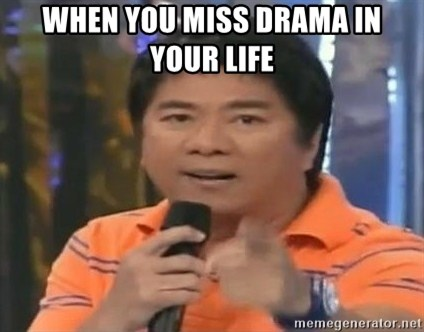 willie revillame you dont do that to me - WHEN YOU MISS DRAMA IN YOUR LIFE