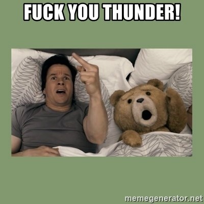 Ted Movie - FUCK YOU THUNDER!