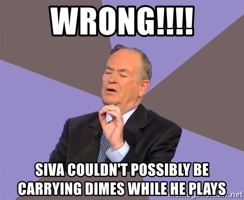 Bill O'Reilly Proves God - Wrong!!!! siva couldn't possibly be carrying dimes while he plays