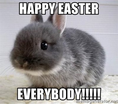 ADHD Bunny - HAPPY EASTER  EVERYBODY!!!!!