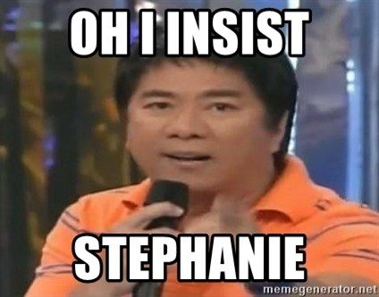 willie revillame you dont do that to me - OH I INSIST STEPHANIE