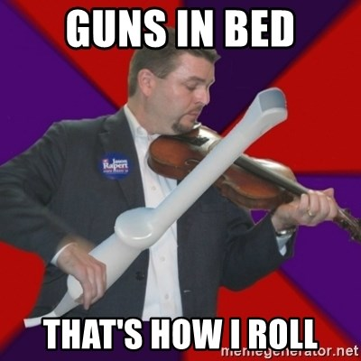 FiddlingRapert - Guns in bed that's how I roll