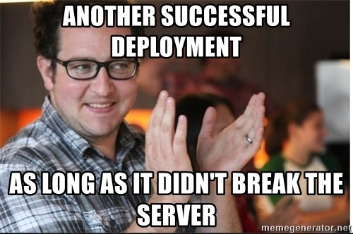 ClappyQ - Another successful deployment as long as it didn't break the server