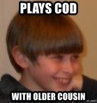 Little Kid - PLAYS COD WITH OLDER COUSIN