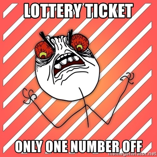 iHate - lOTTERY TICKET only one number off