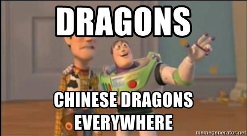 X, X Everywhere  - dragons chinese dragons everywhere