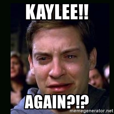 crying peter parker - Kaylee!! again?!?