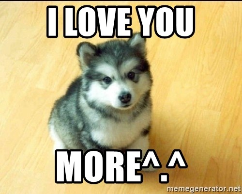Baby Courage Wolf - I LOVE YOU MORE^.^