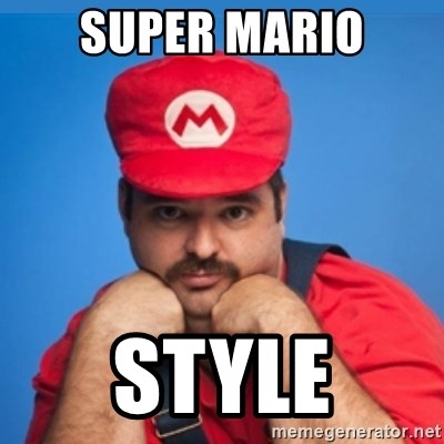 SUPERSEXYMARIO - SUPER MARIO STYLE