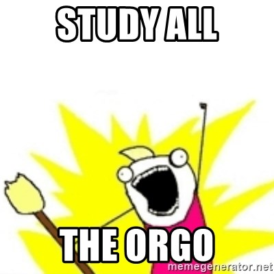 x all the y - study all the orgo