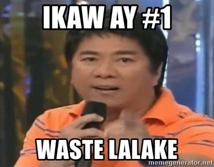 willie revillame you dont do that to me - IKAW AY #1 WASTE LALAKE