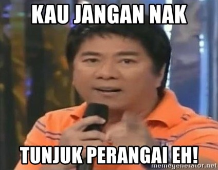 willie revillame you dont do that to me - KAU JANGAN NAK TUNJUK PERANGAI EH!