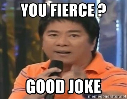 willie revillame you dont do that to me - YOU FIERCE ?  GOOD JOKE