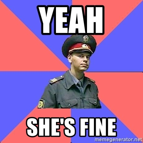 Strict policeman - YEAH SHE'S FINE