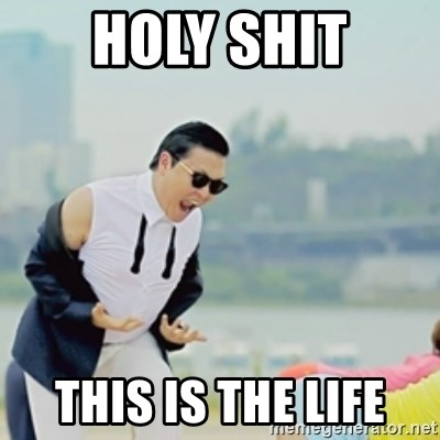 Gangnam Style - HOLY SHIT THIS IS THE LIFE
