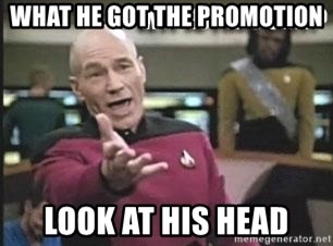 Patrick Stewart WTF - WHAT HE GOT THE PROMOTION LOOK AT HIS HEAD