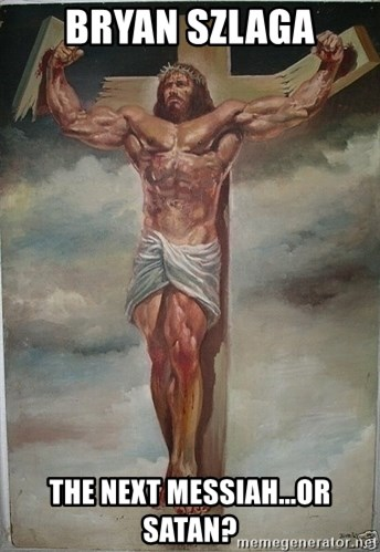 Muscles Jesus - Bryan szlaga The next messIah...or satan?