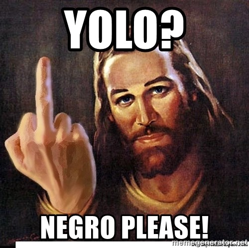 Jesus Ambassador To The Atheists - YOLo? negro please!