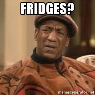 Confused Bill Cosby  - Fridges?