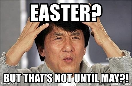 Confused Jackie Chan - Easter? But that's not until may?!
