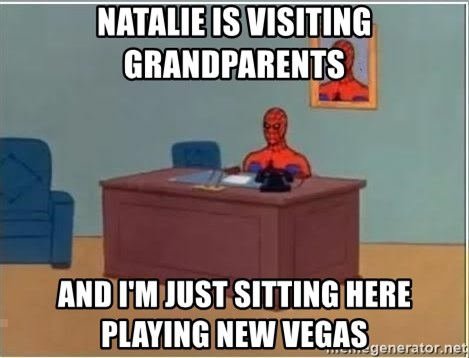 Spiderman Desk - Natalie is visiting grandparents And I'm just sitting here playing new vegas