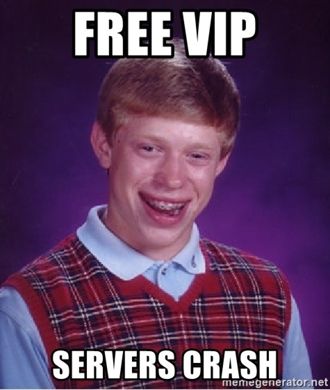 Bad Luck Brian - FREE VIP SERVERS CRASH