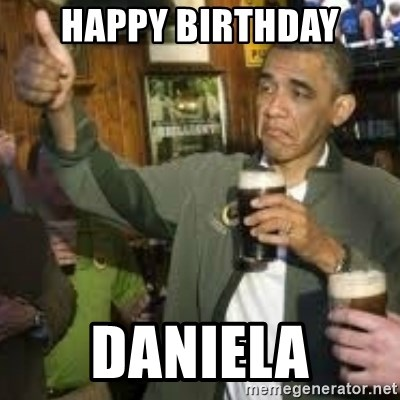 obama beer - happy birthday daniela