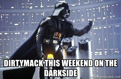 Darth Vader Shaking Fist -  Dirtymack this weekend on the Darkside